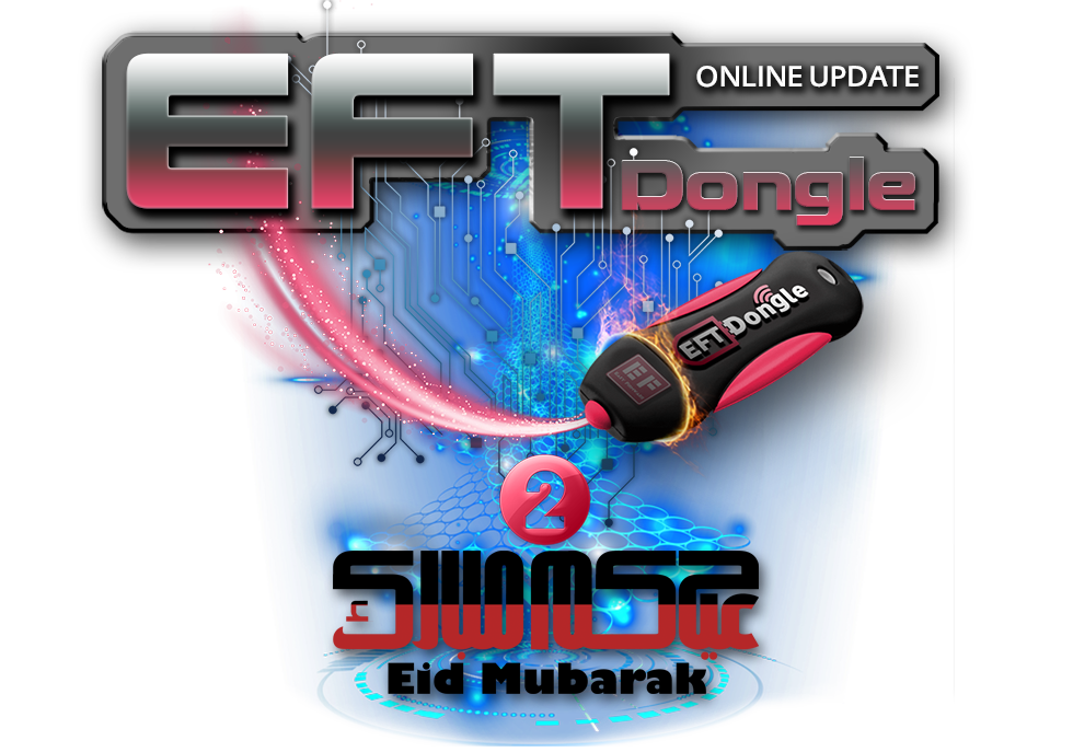 EFT Dongle Version 2.7 Online Update 2 Is Released Added more features 04/06/2019