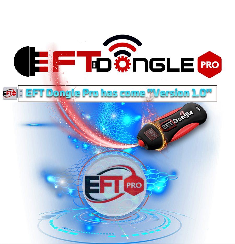 "EFT Dongle Pro New Update 19/08/2019 Has Come ""Version 1.0"